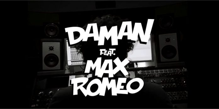 Daman featuring Max Romeo
