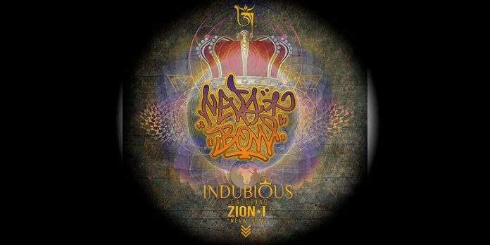Indubious - Neva Bow feat. Zion I