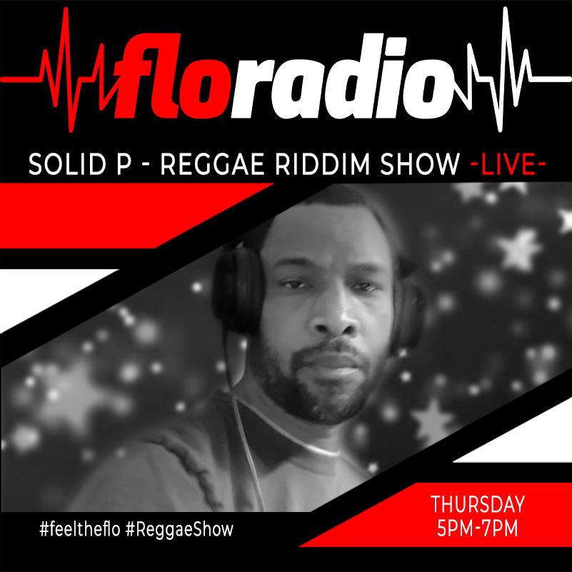 solid p reggae riddim show Thursday5 7PM