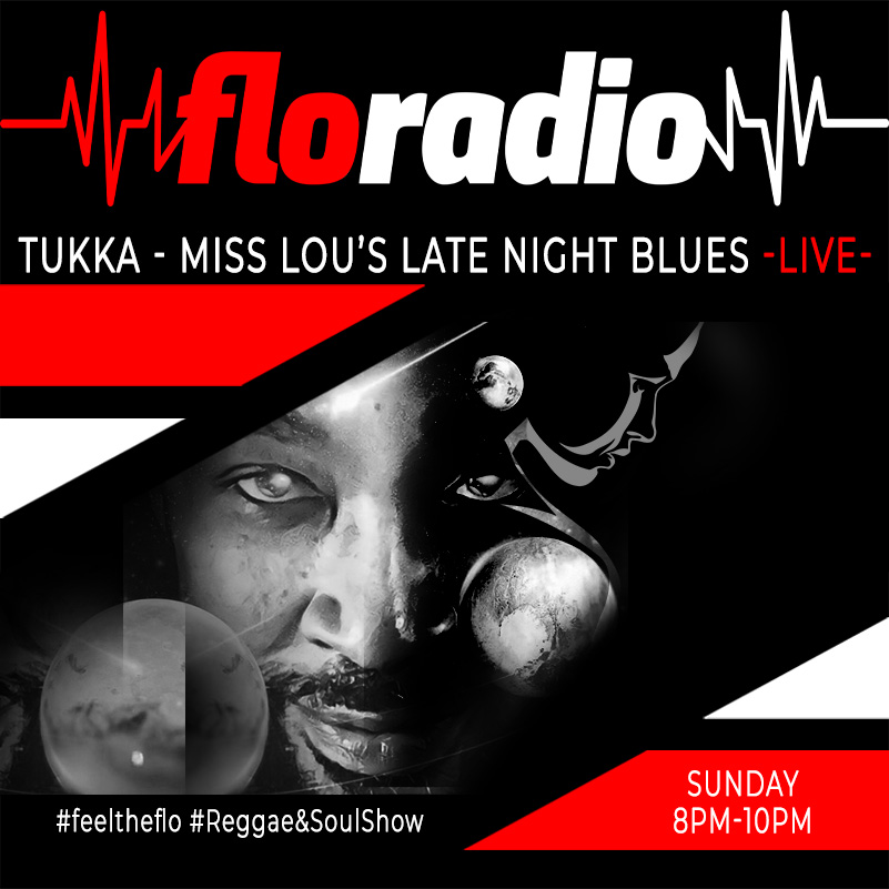 tukka miss lous late night blues Sunday8 10PM