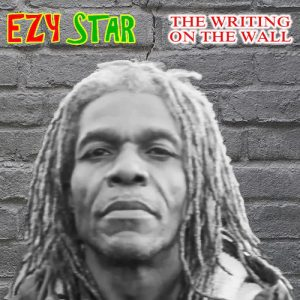 01 Ezy Star The Writing On The Wall Digidub Records 2021 PROMOTIONAL COPY mp3 image