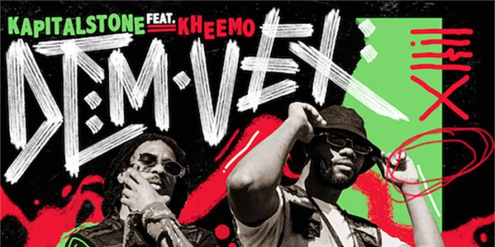 DJ Densen and Kapital Stone feat Kheemo - Dem Vex
